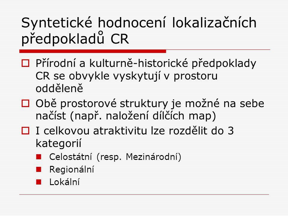 Syntetické hodnocení lokalizačních předpokladů CR