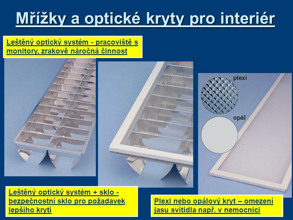 Mřížky a optické kryty pro interiér