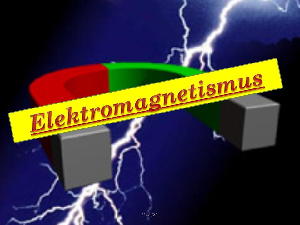 Elektromagnetismus V./2./81