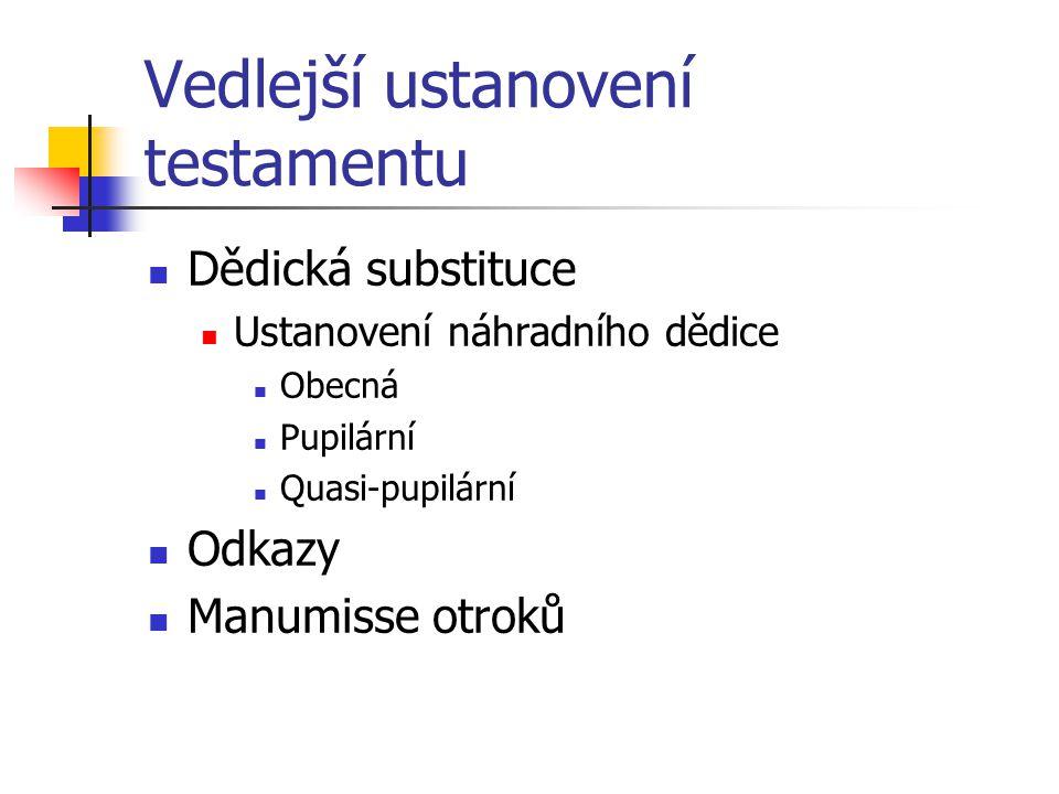 Vedlejší ustanovení testamentu