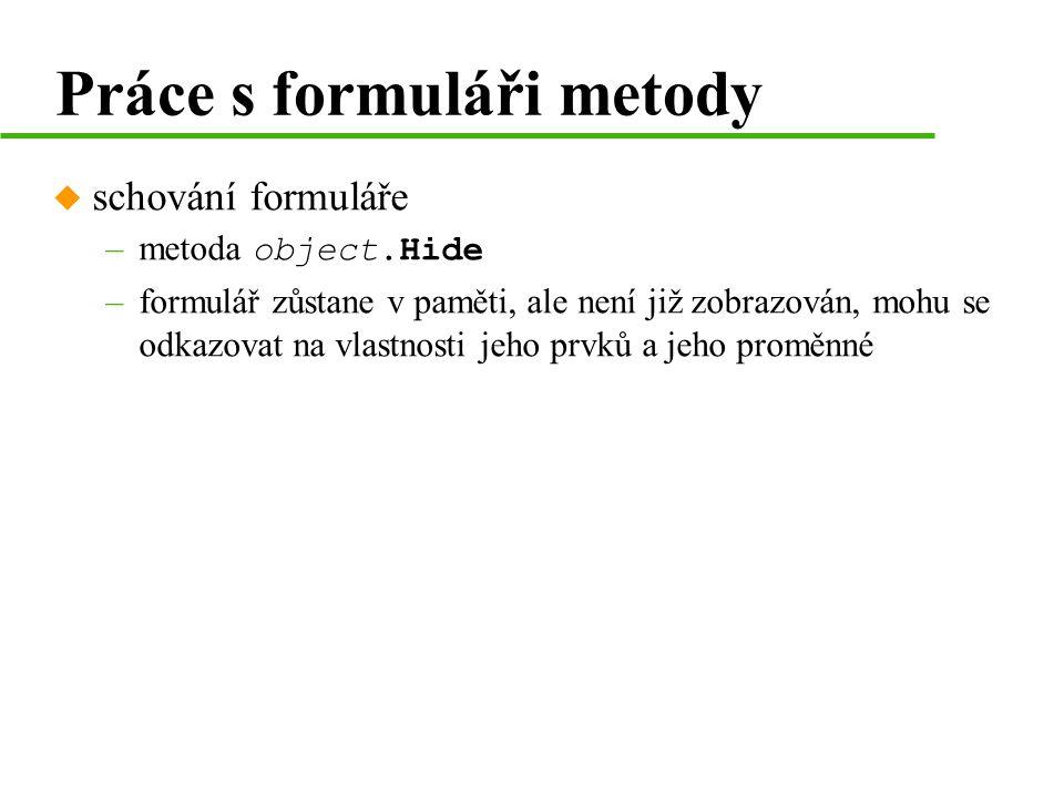 Práce s formuláři metody