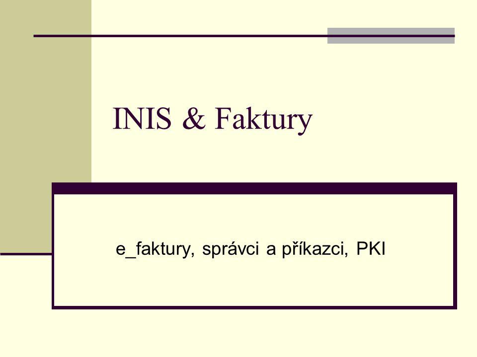 e_faktury, správci a příkazci, PKI