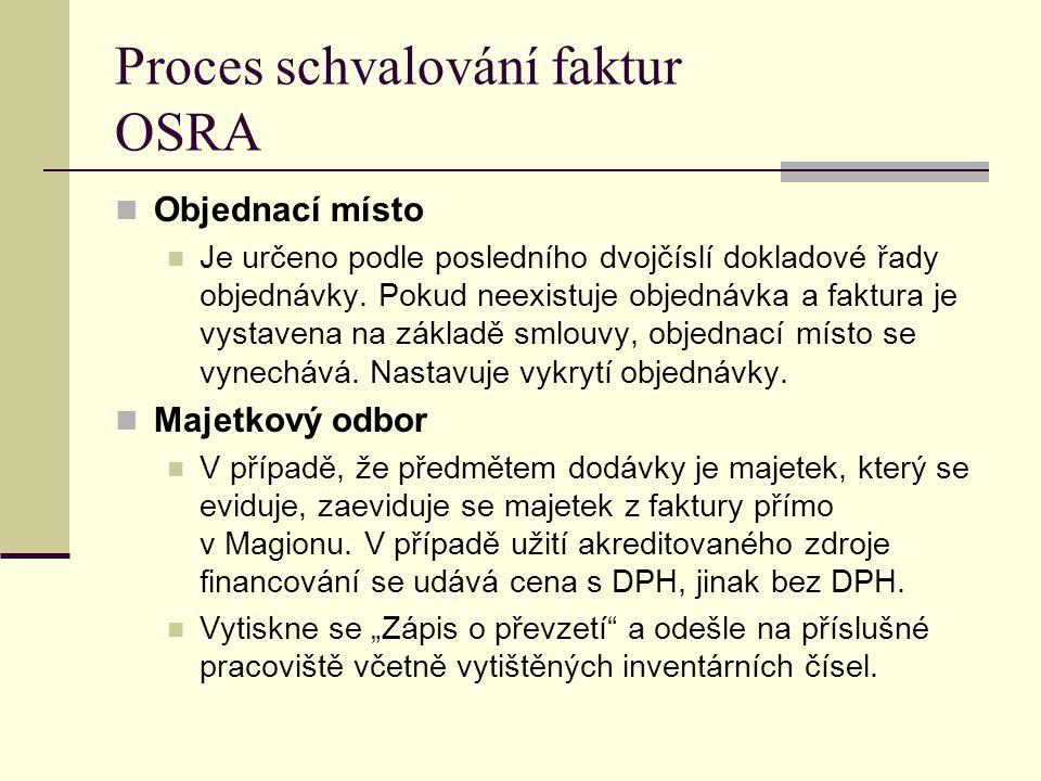Proces schvalování faktur OSRA