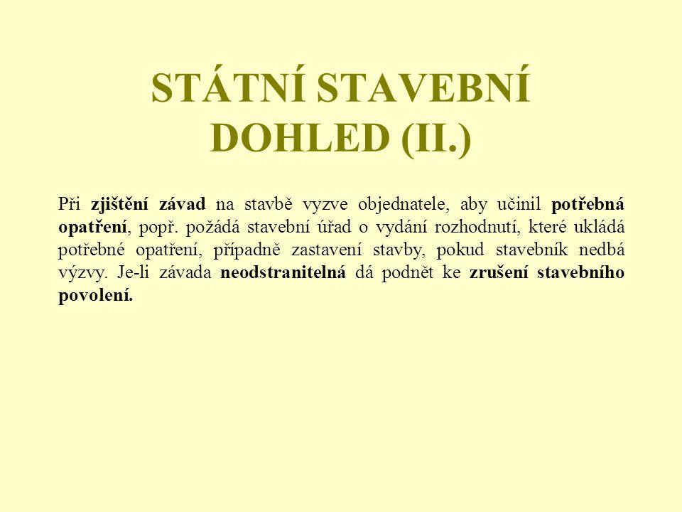STÁTNÍ STAVEBNÍ DOHLED (II.)