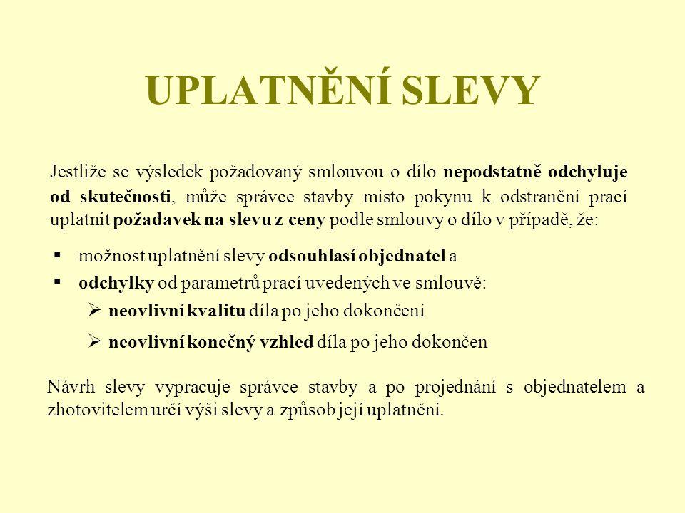UPLATNĚNÍ SLEVY