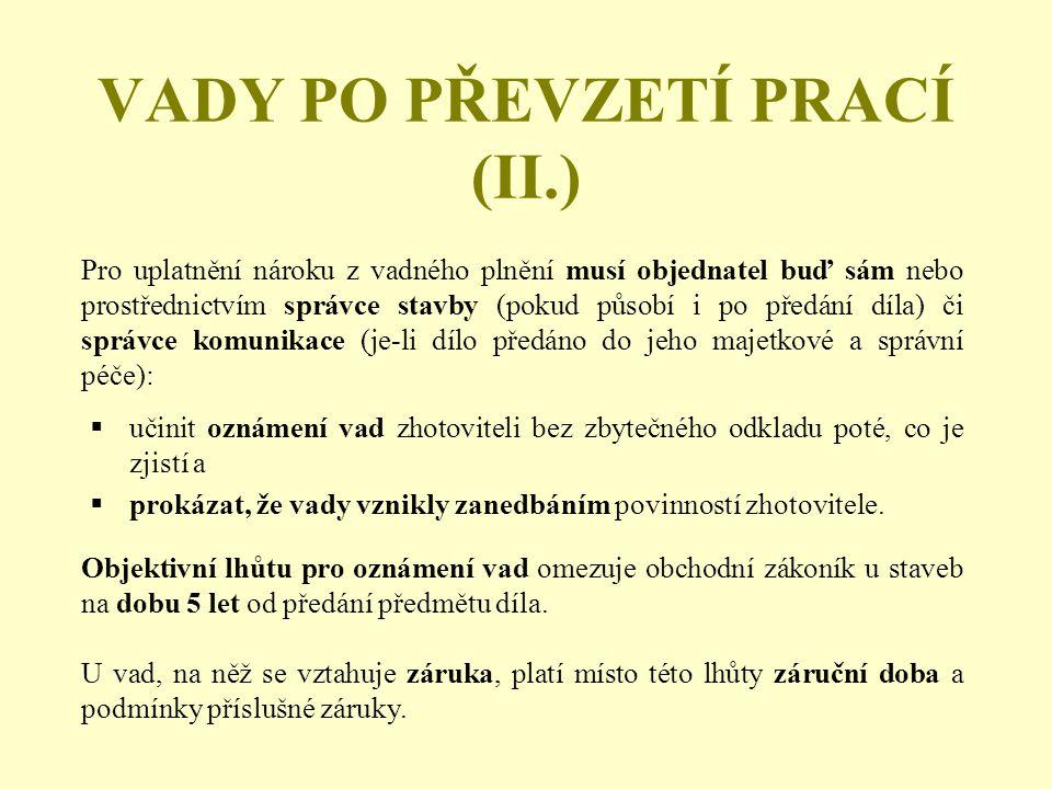 VADY PO PŘEVZETÍ PRACÍ (II.)
