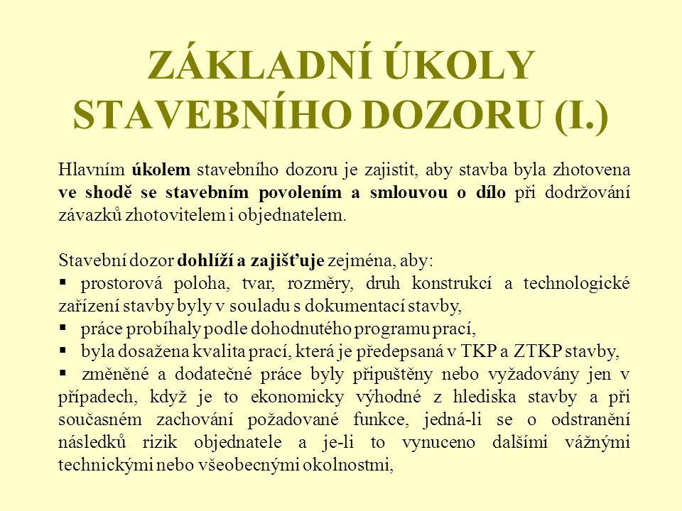 ZÁKLADNÍ ÚKOLY STAVEBNÍHO DOZORU (I.)