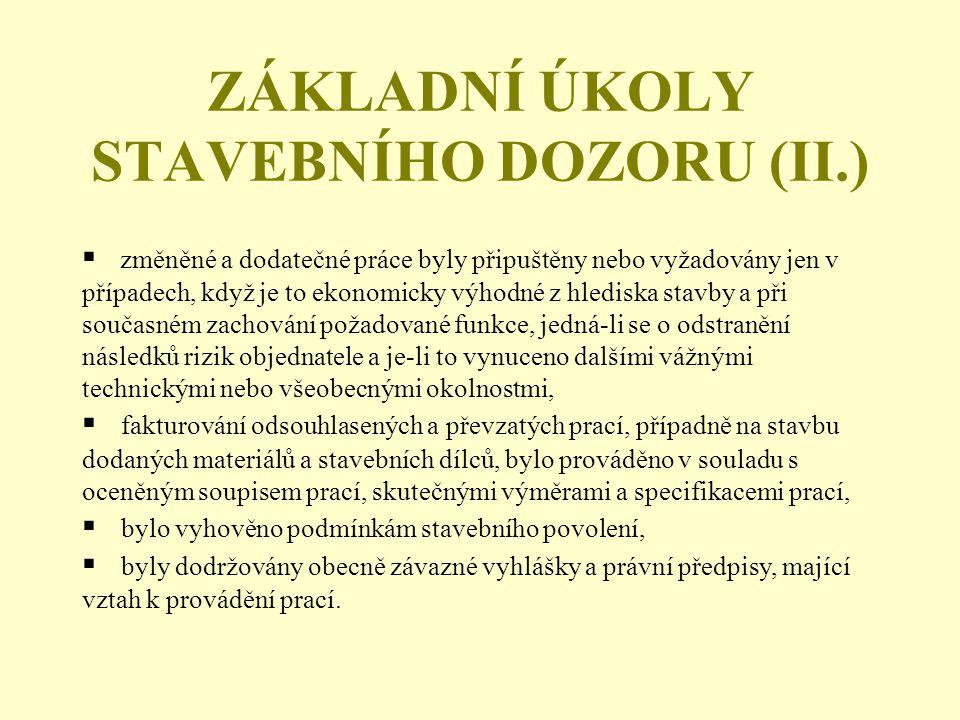 ZÁKLADNÍ ÚKOLY STAVEBNÍHO DOZORU (II.)