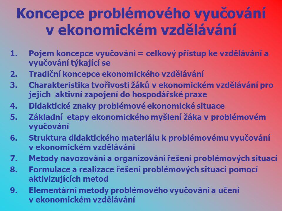 Koncepce problémového vyučování v ekonomickém vzdělávání