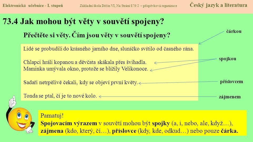 73.4 Jak mohou být věty v souvětí spojeny