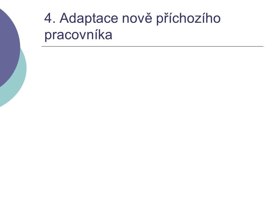 4. Adaptace nově příchozího pracovníka