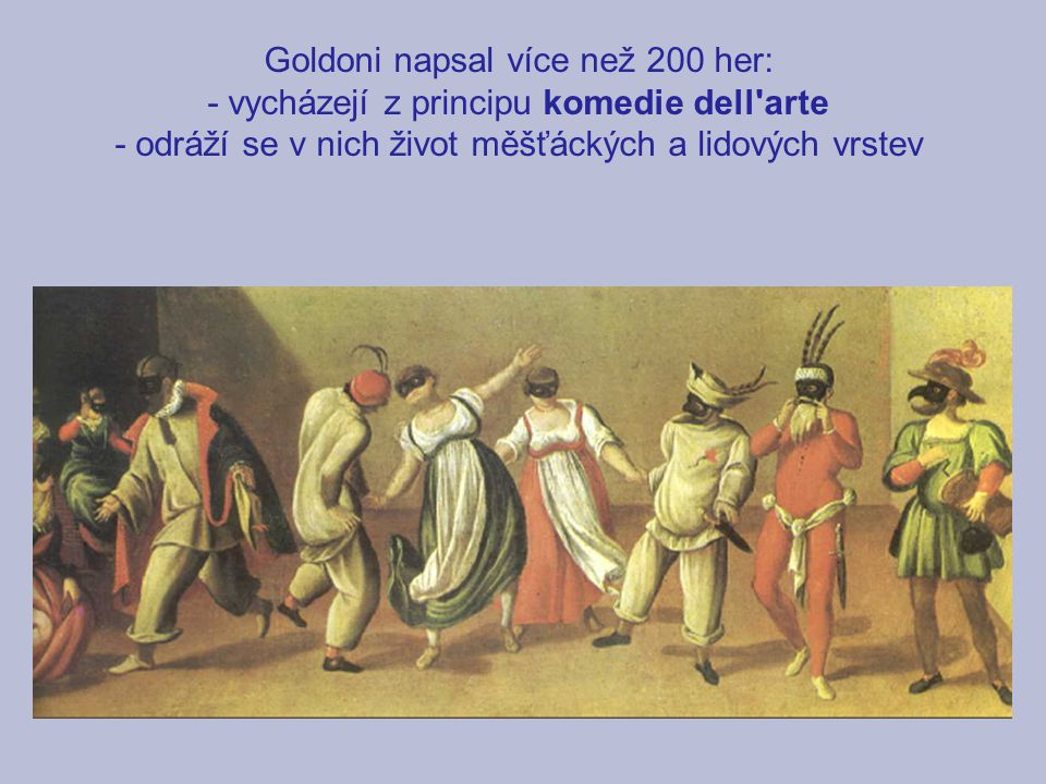 Goldoni napsal více než 200 her: