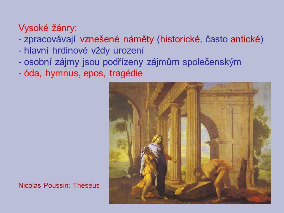 - zpracovávají vznešené náměty (historické, často antické)