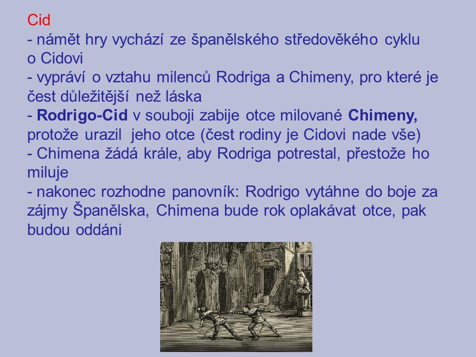 Cid - námět hry vychází ze španělského středověkého cyklu o Cidovi.