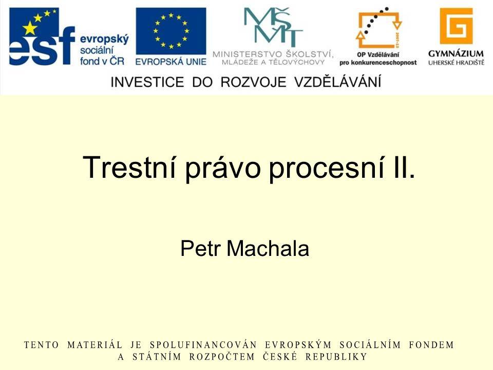 Trestní právo procesní II.