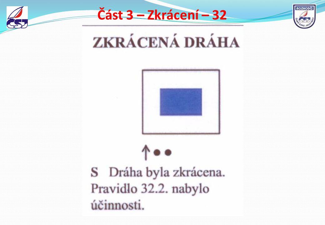 Část 3 – Zkrácení – 32