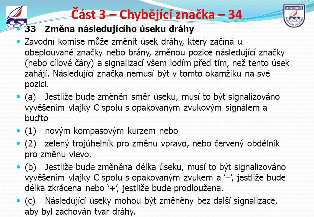 Část 3 – Chybějící značka – 34