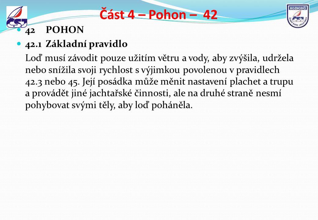 Část 4 – Pohon – 42 42 POHON 42.1 Základní pravidlo