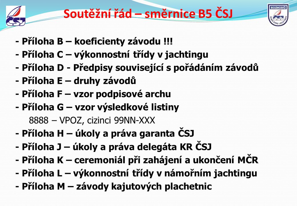 Soutěžní řád – směrnice B5 ČSJ