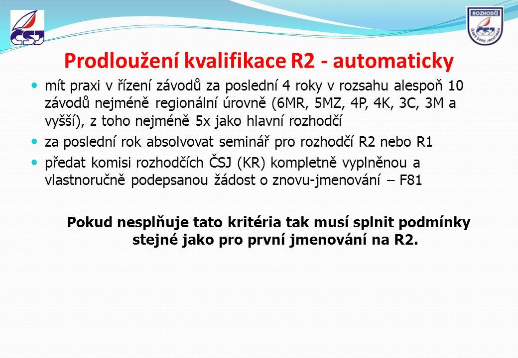 Prodloužení kvalifikace R2 - automaticky