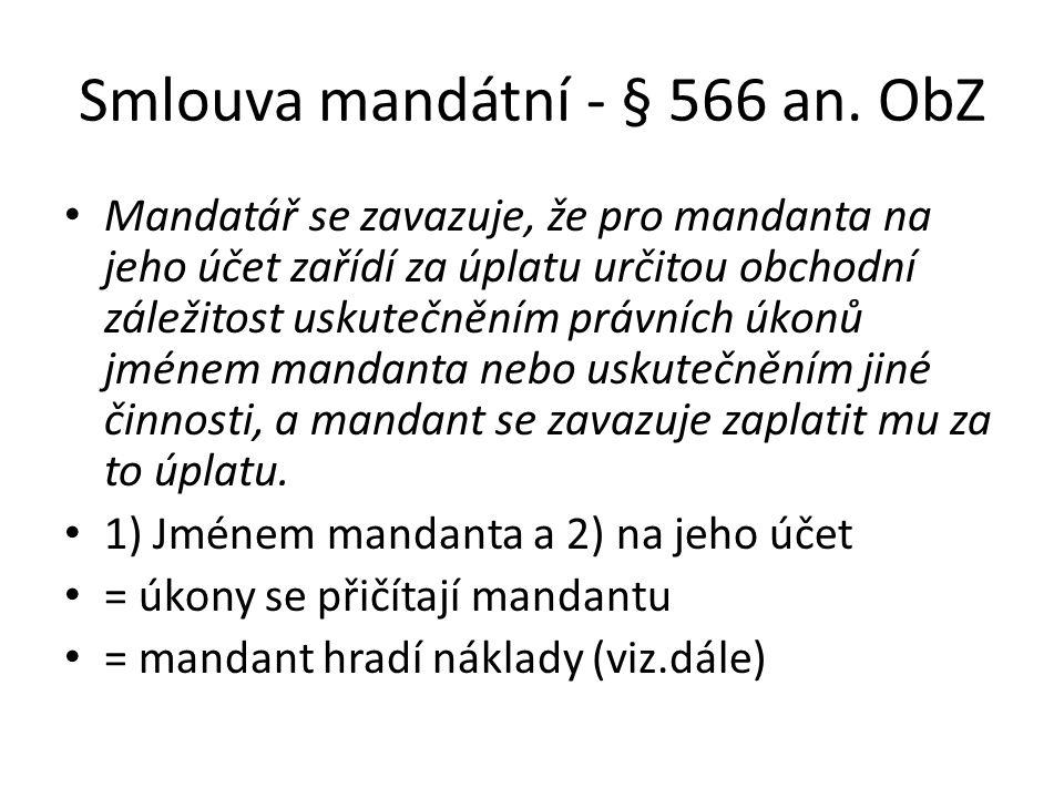 Smlouva mandátní - § 566 an. ObZ