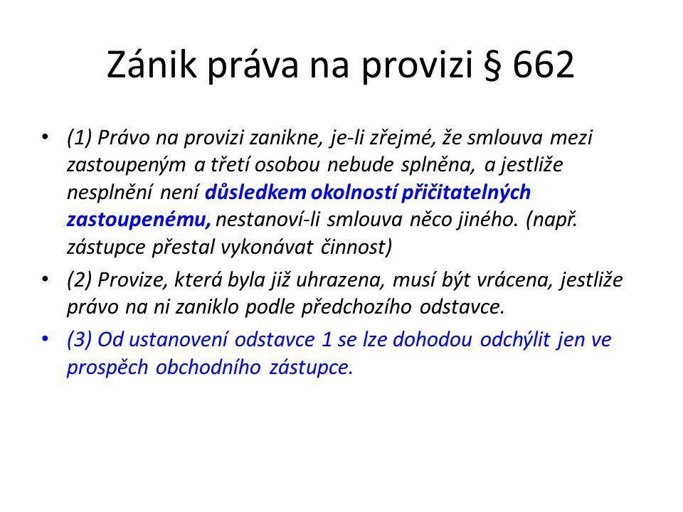 Zánik práva na provizi § 662