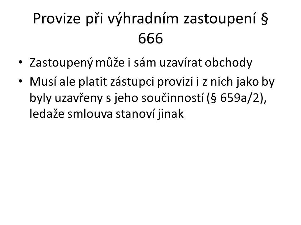Provize při výhradním zastoupení § 666