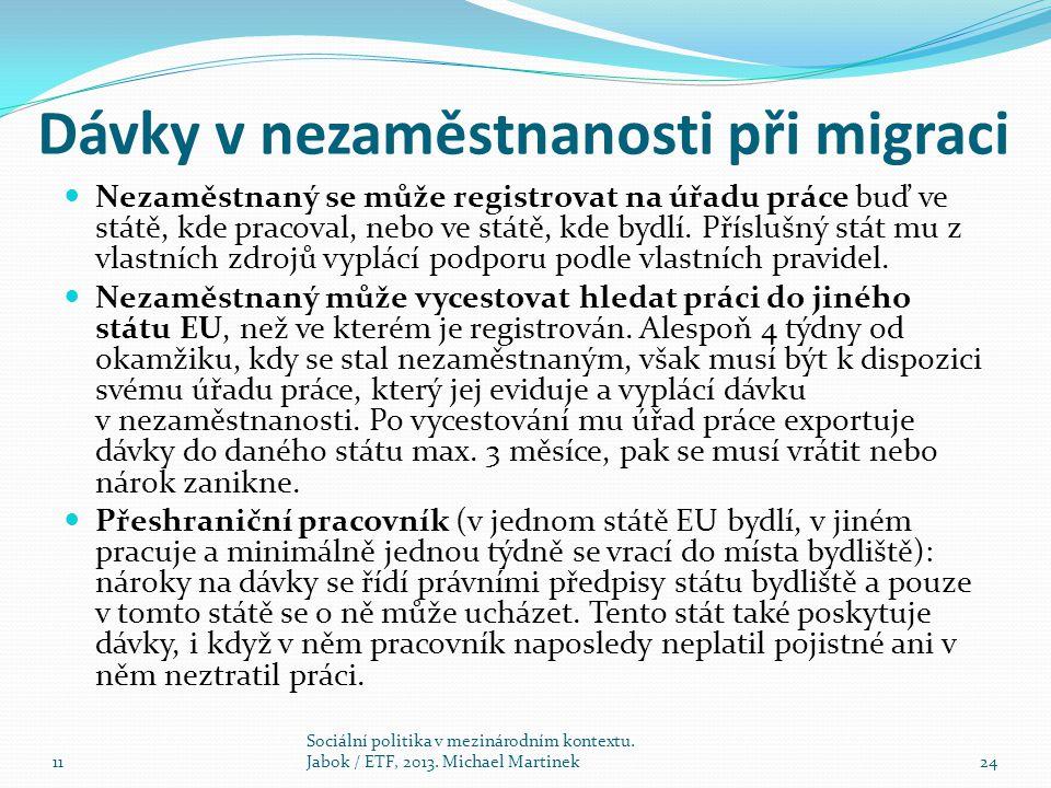 Dávky v nezaměstnanosti při migraci