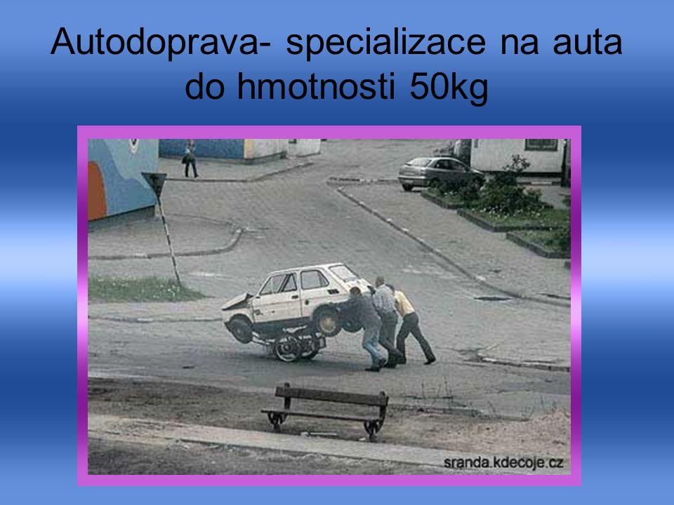 Autodoprava- specializace na auta do hmotnosti 50kg
