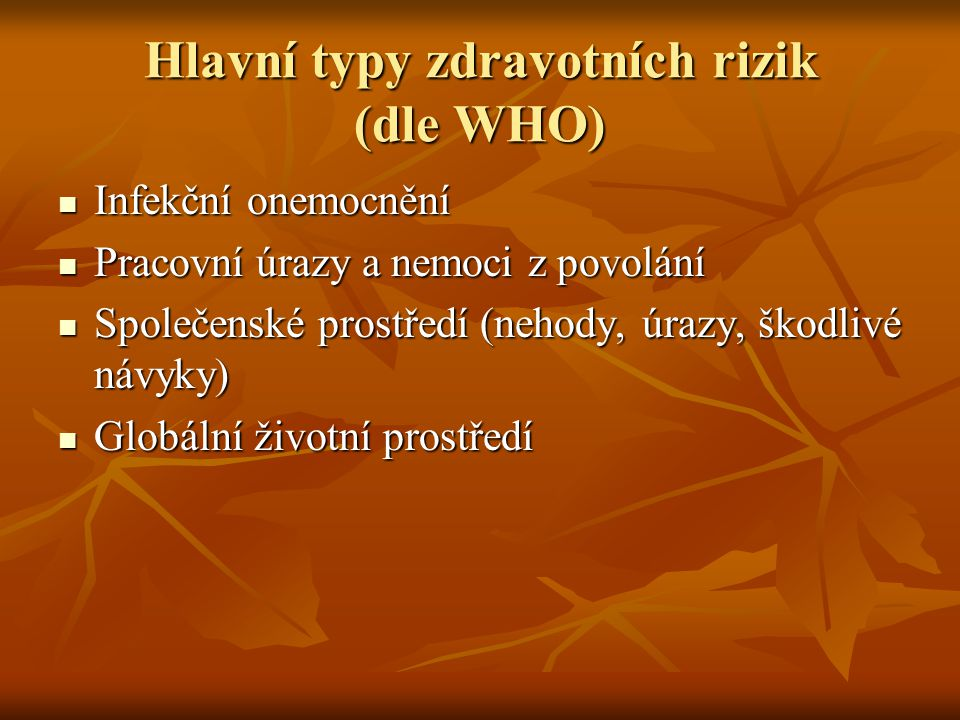 Hlavní typy zdravotních rizik (dle WHO)
