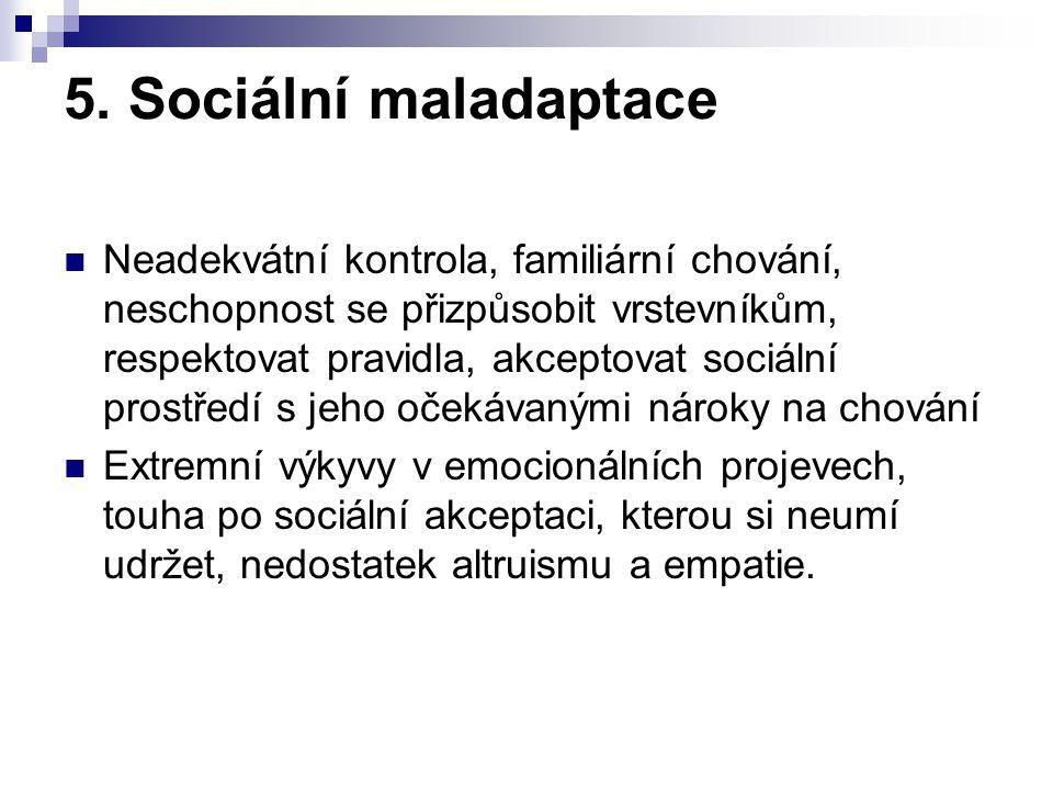 5. Sociální maladaptace