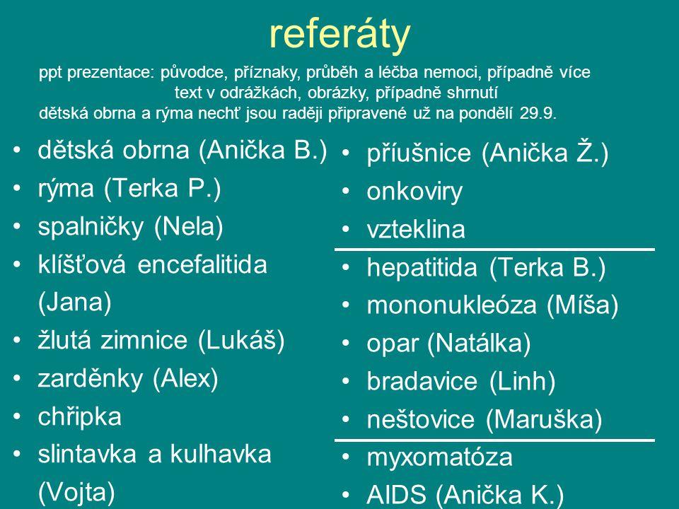 referáty dětská obrna (Anička B.) příušnice (Anička Ž.)