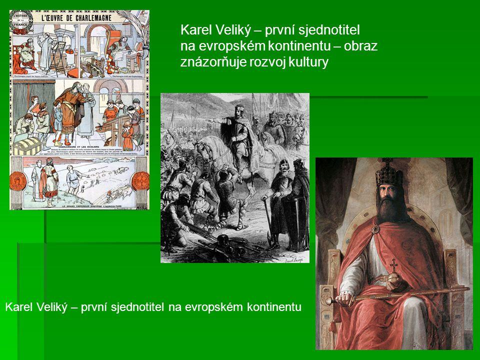 Karel Veliký – první sjednotitel