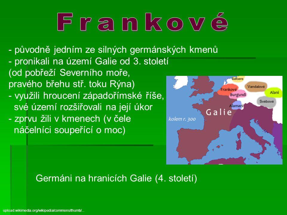 Frankové původně jedním ze silných germánských kmenů