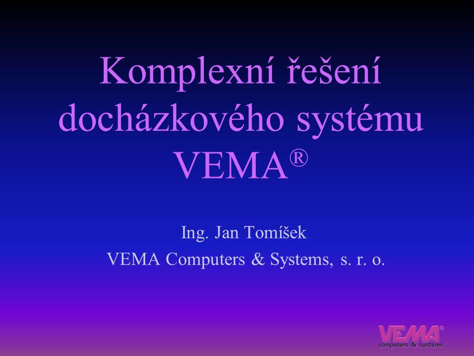 Komplexní řešení docházkového systému VEMA®