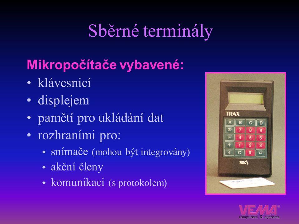 Sběrné terminály Mikropočítače vybavené: klávesnicí displejem