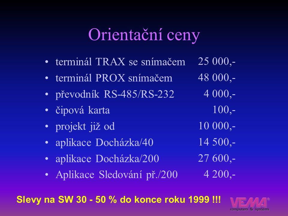 Orientační ceny terminál TRAX se snímačem 25 000,-