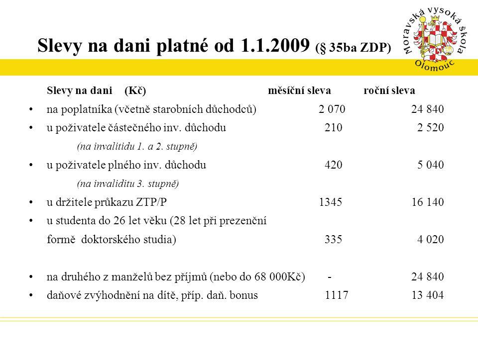 Slevy na dani platné od 1.1.2009 (§ 35ba ZDP)