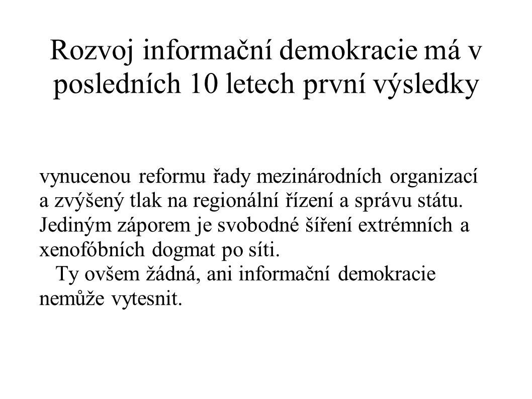 Rozvoj informační demokracie má v posledních 10 letech první výsledky