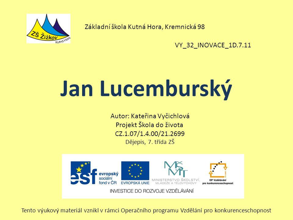 Jan Lucemburský Základní škola Kutná Hora, Kremnická 98