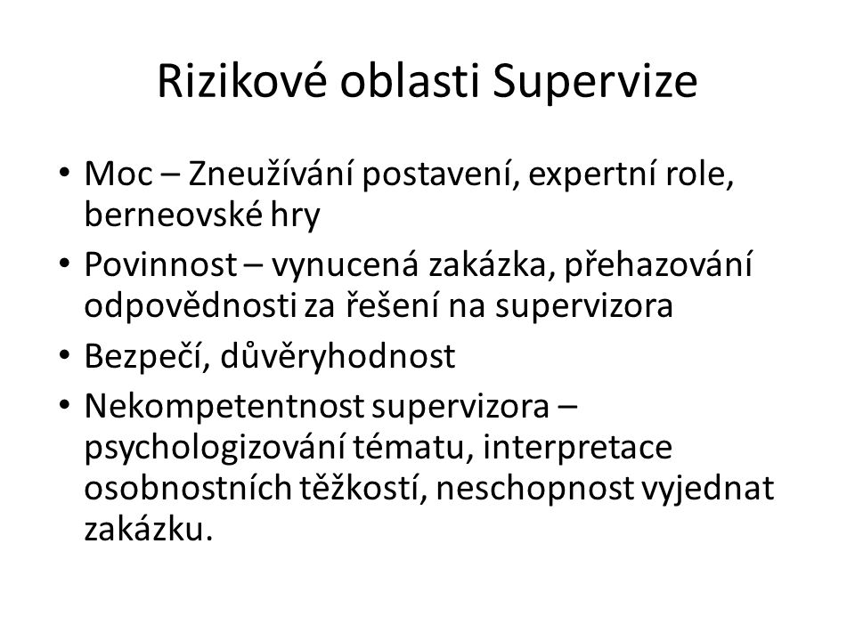 Rizikové oblasti Supervize