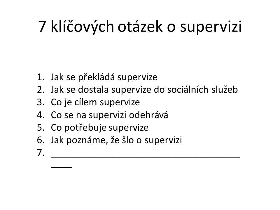 7 klíčových otázek o supervizi