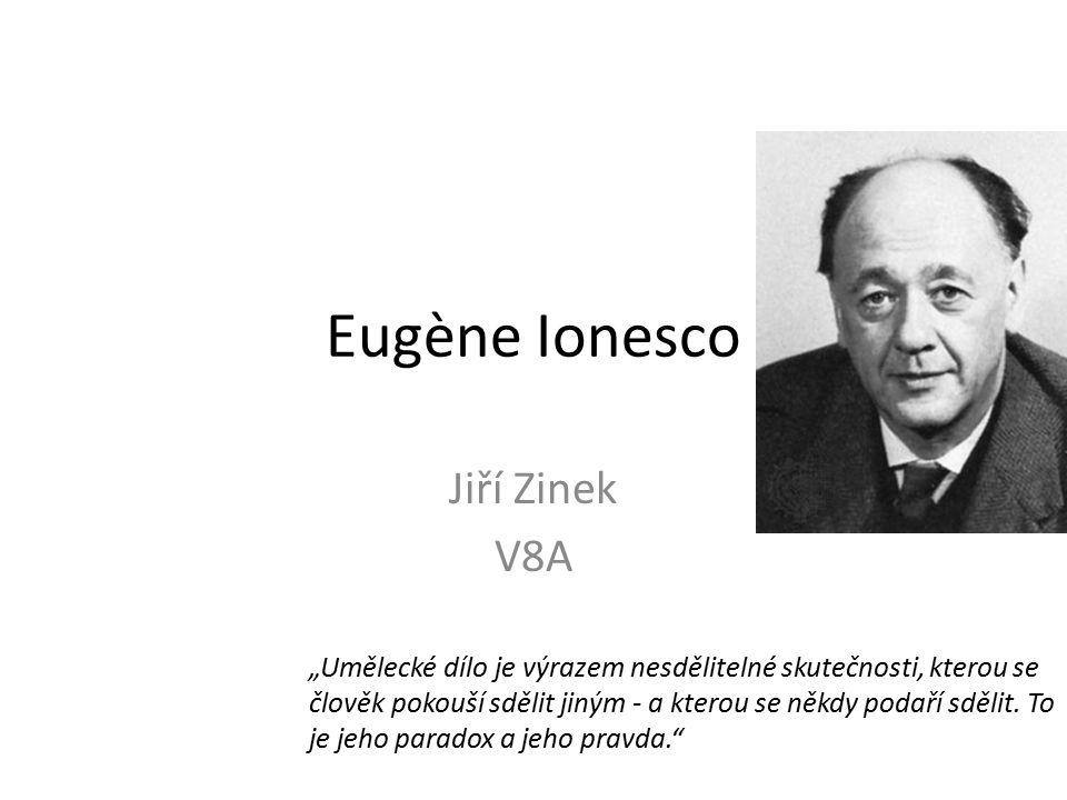 Eugène Ionesco Jiří Zinek V8A