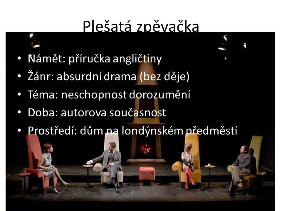 Plešatá zpěvačka Námět: příručka angličtiny