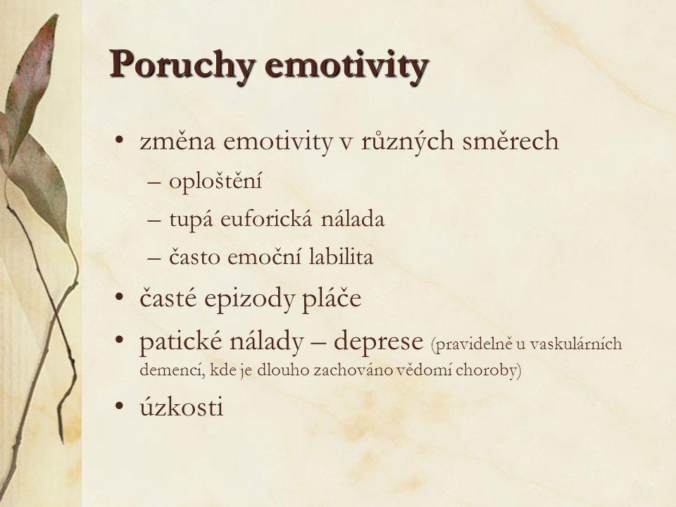 Poruchy emotivity změna emotivity v různých směrech