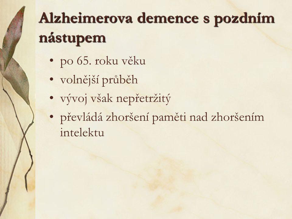 Alzheimerova demence s pozdním nástupem
