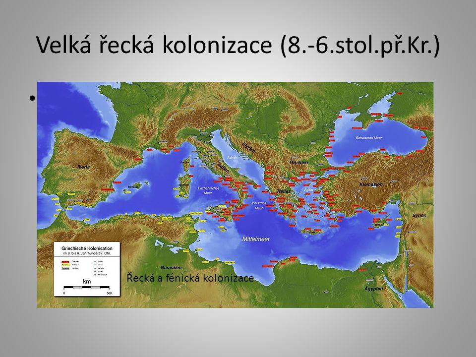 Velká řecká kolonizace (8.-6.stol.př.Kr.)