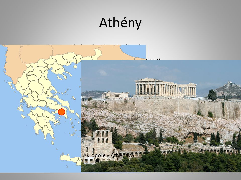 Athény demokratický a kulturní stát nacházel se na poloostrově Attika