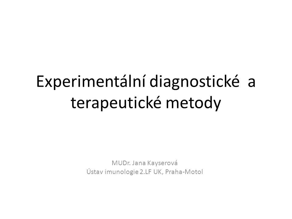 Experimentální diagnostické a terapeutické metody