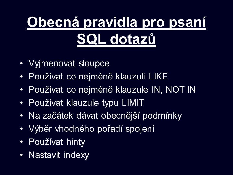 Obecná pravidla pro psaní SQL dotazů
